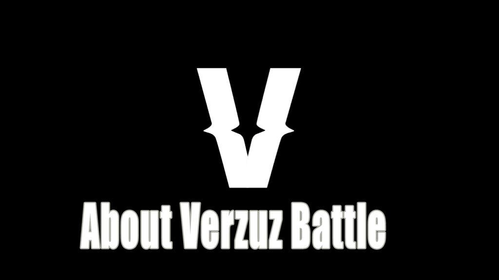 About Verzuz Battle