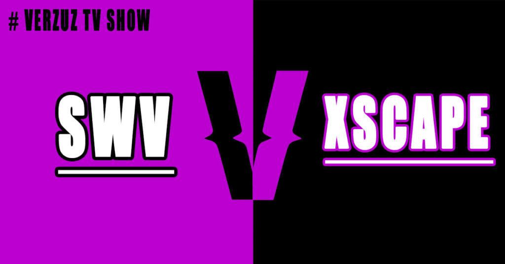 SWV vs Xscape Verzuz Battle Live Stream