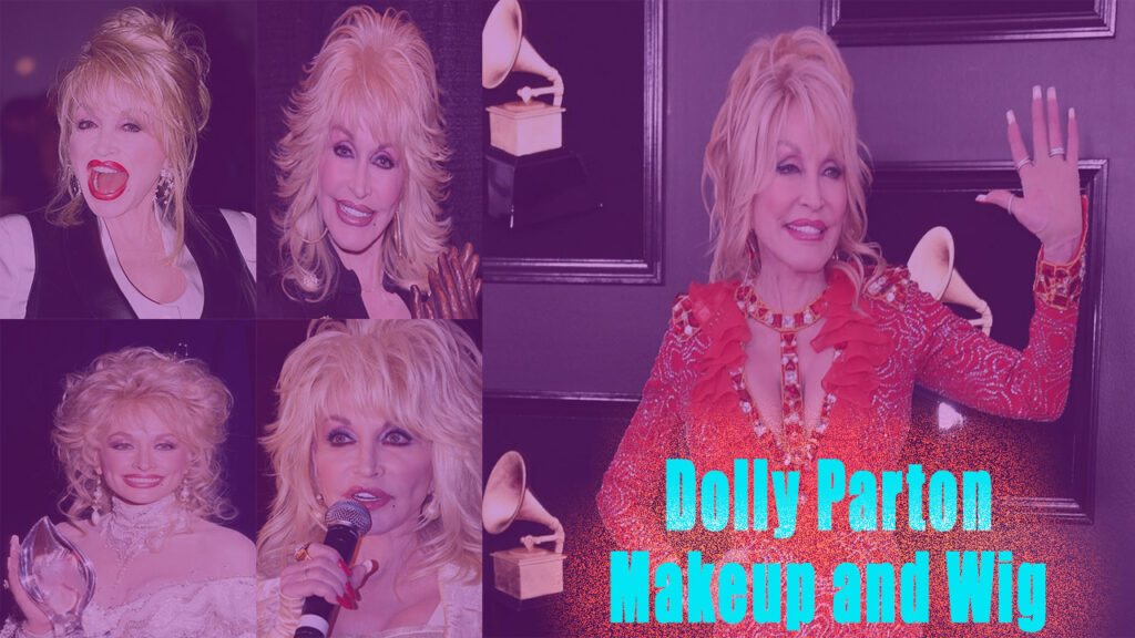 Dolly Parton look without makeup and Wig