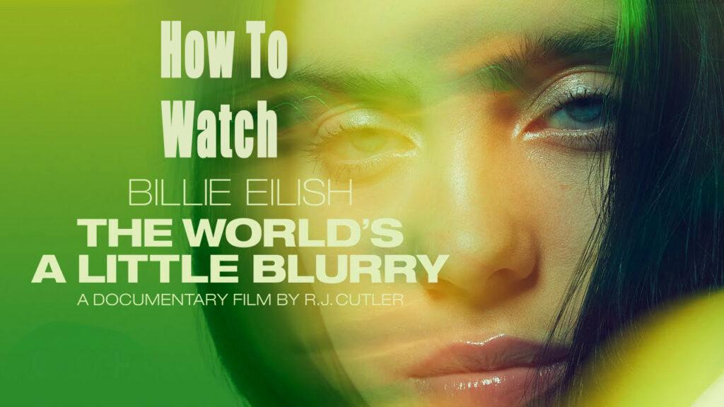 How to Watch Billie Eilish Documentary